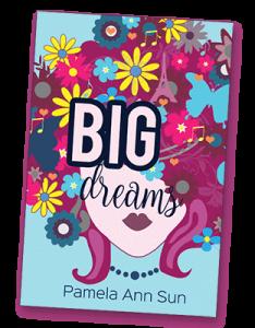 Australian Ficton Writer - Pamela Ann Sun - Big Dreams